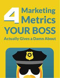 ebook-cover-4-Metrics-Your-Boss-Actually-Cares-About.jpg